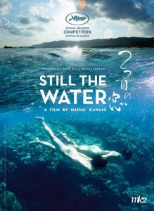 Naomi KAWASE[STILL THE WATER]